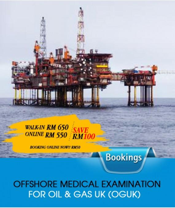 OFFSHORE OR ONSHORE MEDICAL EXAMINATION FOR OIL & GAS UK (OGUK)