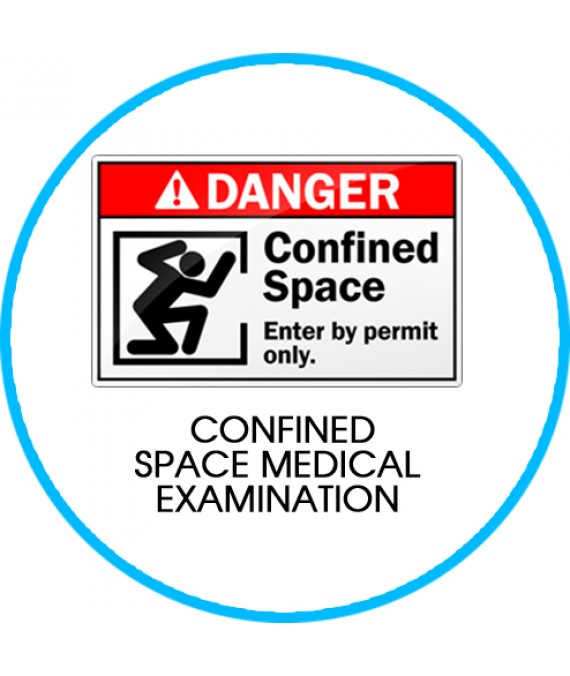 CONFINED SPACE MEDICAL EXAMINATION